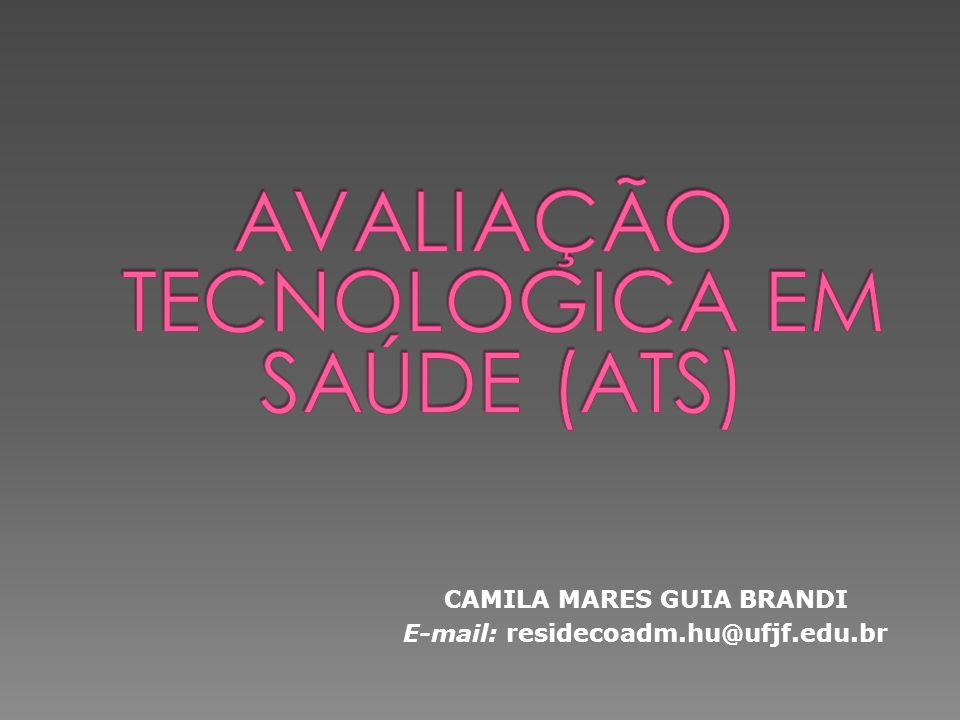 CAMILA MARES GUIA BRANDI E-mail: residecoadm.hu@ufjf.edu.br