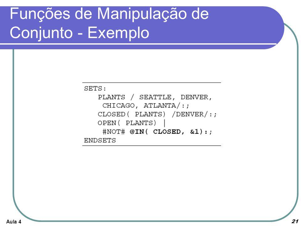 Aula 4 21 Funções de Manipulação de Conjunto - Exemplo