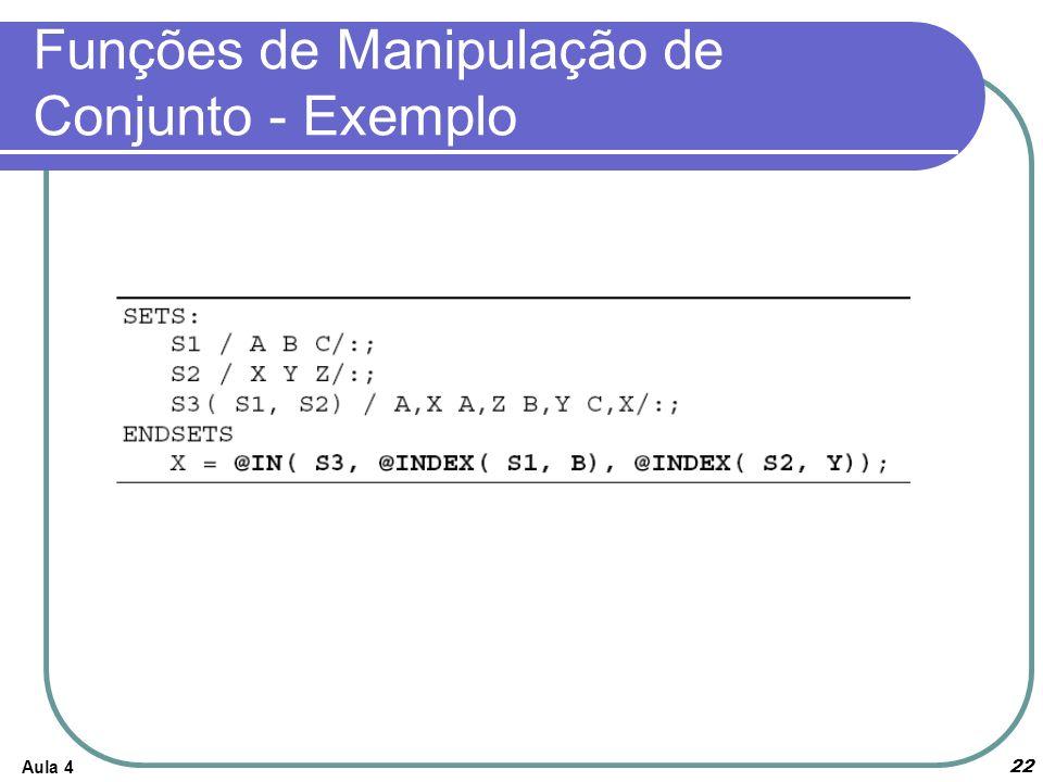 Aula 4 22 Funções de Manipulação de Conjunto - Exemplo