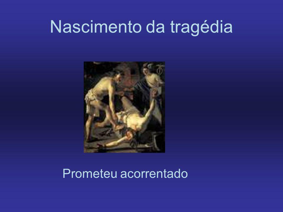 Nascimento da tragédia Prometeu acorrentado