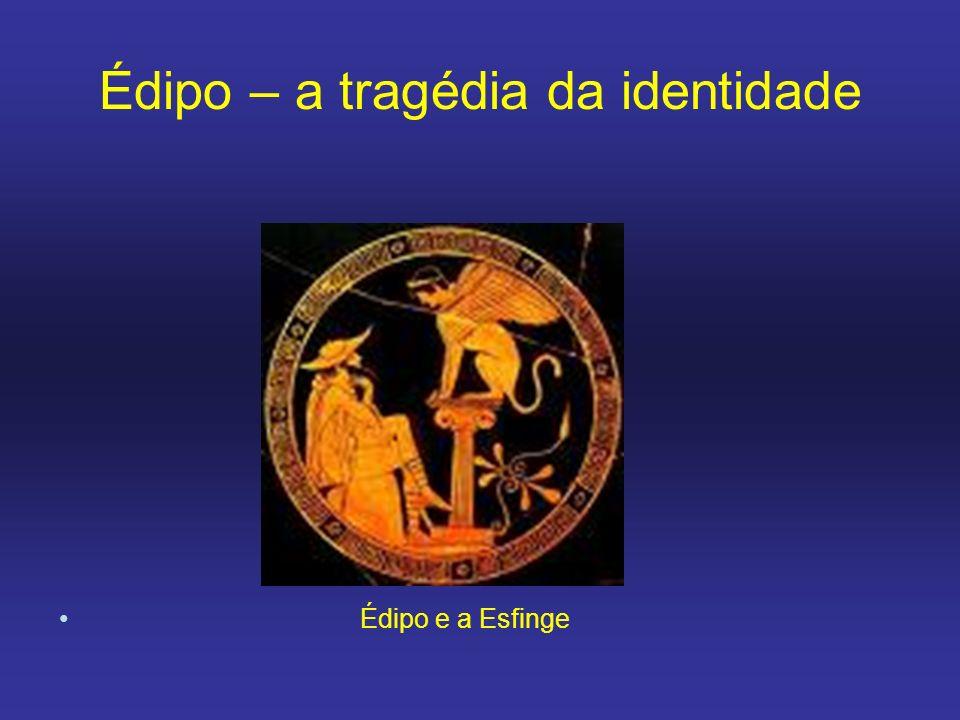 Édipo – a tragédia da identidade Édipo e a Esfinge