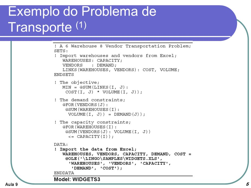 Aula 96 Exemplo do Problema de Transporte (2)