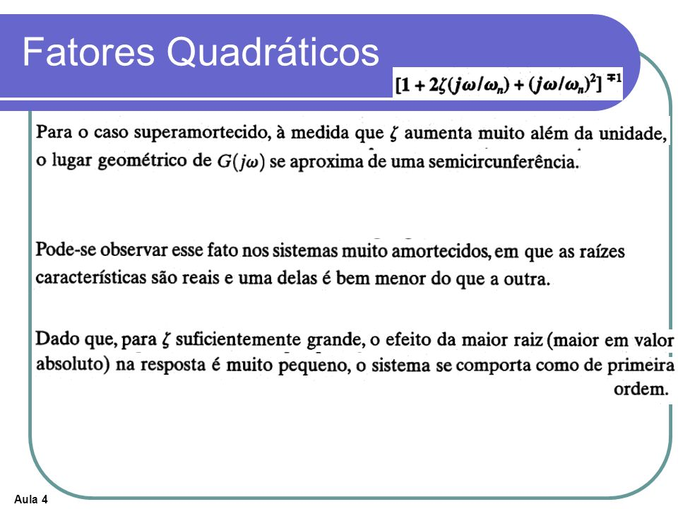 Aula 4 Fatores Quadráticos