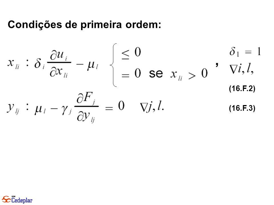 Condições de primeira ordem: (16.F.2) (16.F.3),