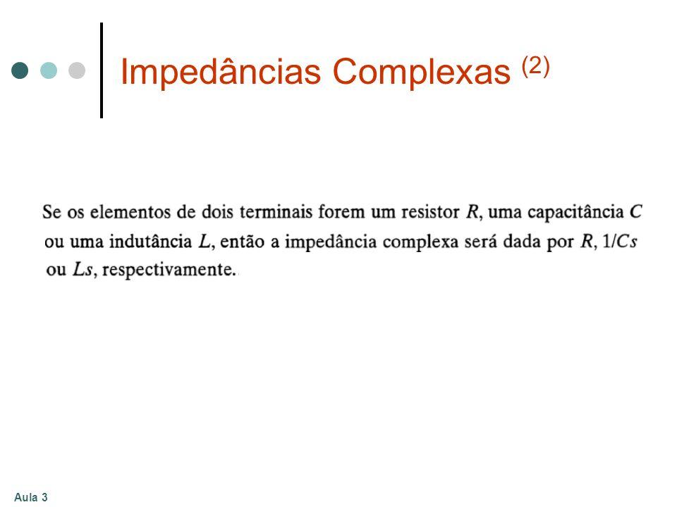 Aula 3 Impedâncias Complexas (2)