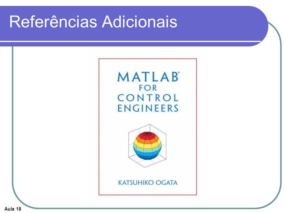 Aula 18 Ementa – Teoria de Controle I Cap.1 – Introdução aos Sistemas de Controle Cap.