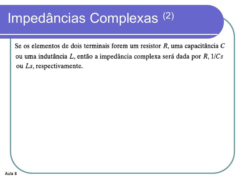 Aula 8 Impedâncias Complexas (2)