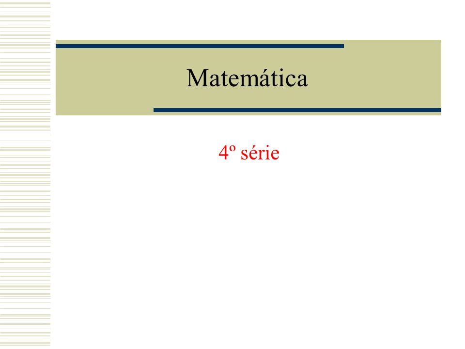 Matemática 4º série
