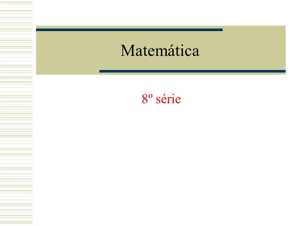 Matemática 8º série