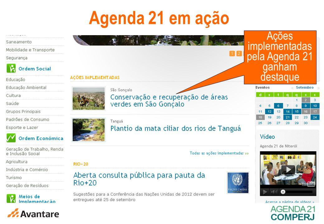 8 Agenda 21 em ação Ações implementadas pela Agenda 21 ganham destaque