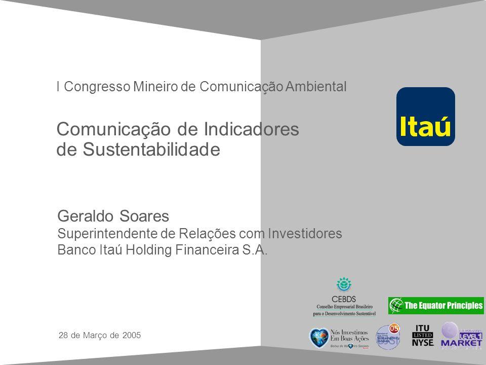 Guia de estilo para apresentações em Power Point Comunicação de Indicadores de Sustentabilidade Geraldo Soares Superintendente de Relações com Investi