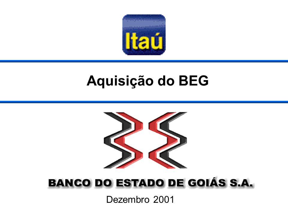 Aquisição do BEG Dezembro 2001