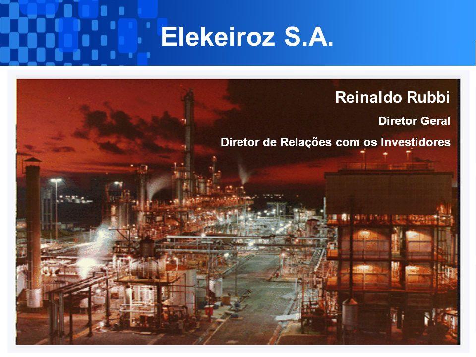 1 Elekeiroz S.A. Reinaldo Rubbi Diretor Geral Diretor de Relações com os Investidores