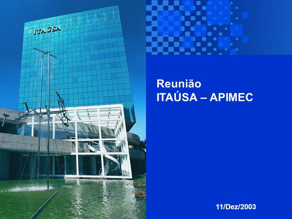 1 Reunião ITAÚSA – APIMEC 11/Dez/2003