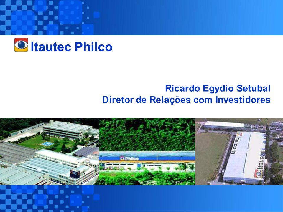 Itautec Philco Ricardo Egydio Setubal Diretor de Relações com Investidores