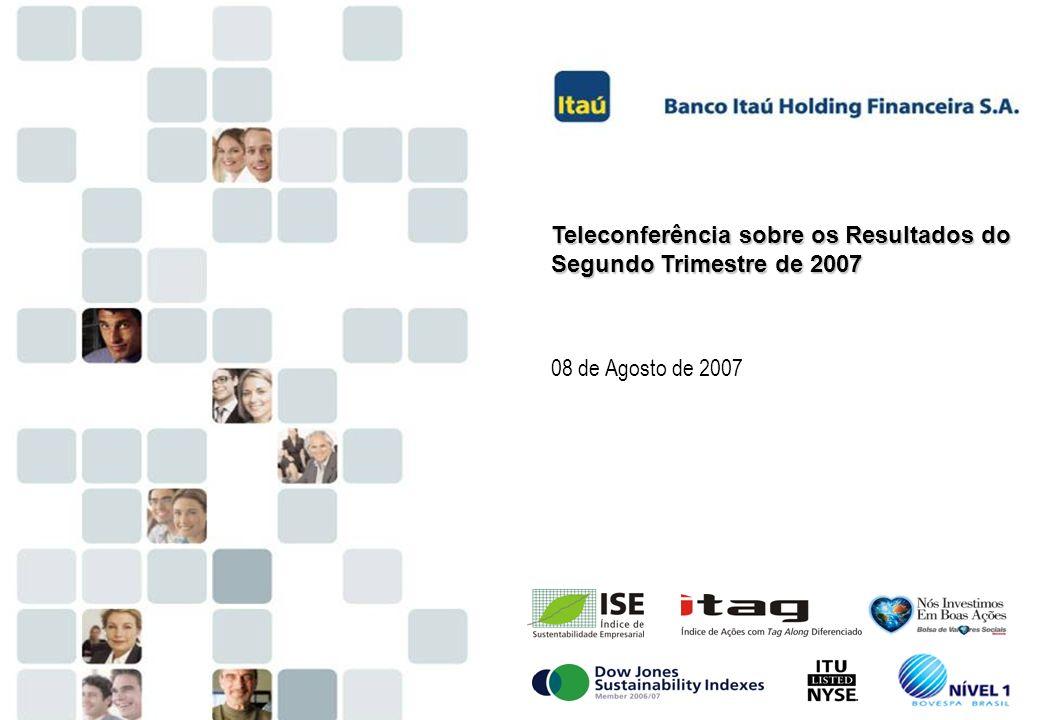20 Teleconferência sobre os Resultados do Segundo Trimestre de 2007 08 de Agosto de 2007