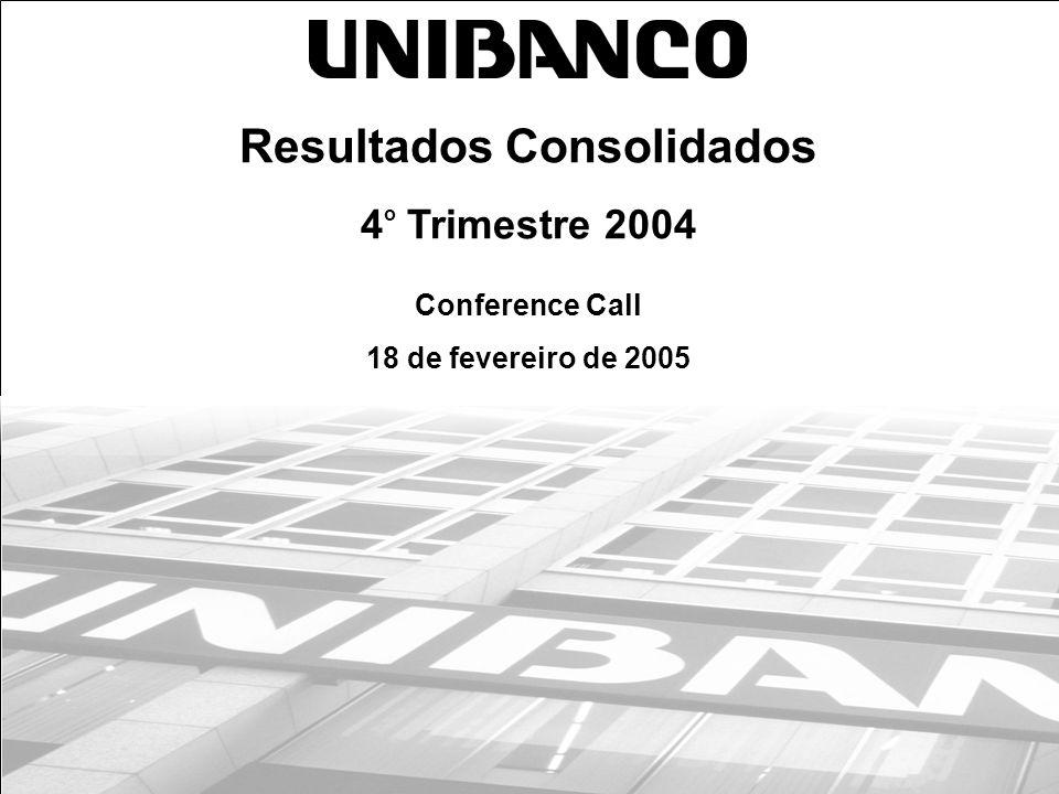 1 Resultados Consolidados 4 o Trimestre 2004 Conference Call 18 de fevereiro de 2005