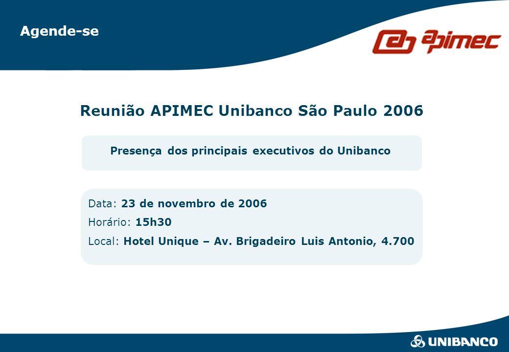 Relações com Investidores | 27 Presença dos principais executivos do Unibanco Agende-se Data: 23 de novembro de 2006 Horário: 15h30 Local: Hotel Uniqu