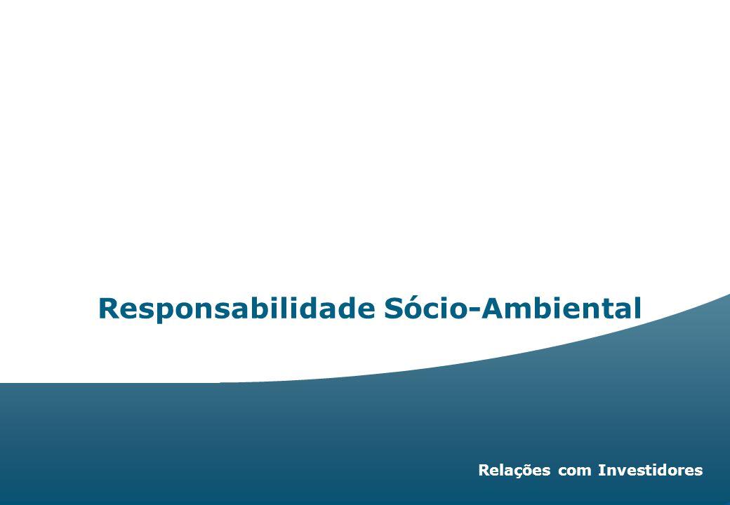 Investor Relations | page 47 Unibanco | 47 Relações com Investidores Responsabilidade Sócio-Ambiental
