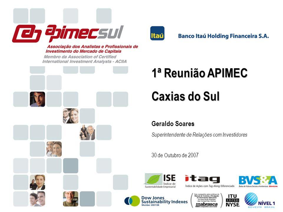 48 Redecard O Banco Itaú Holding Financeira S.A. (