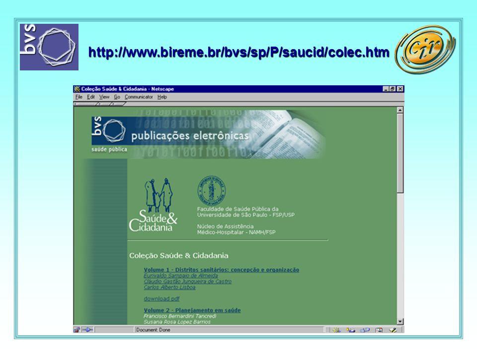 http://www.bireme.br/bvs/sp/P/saucid/colec.htm