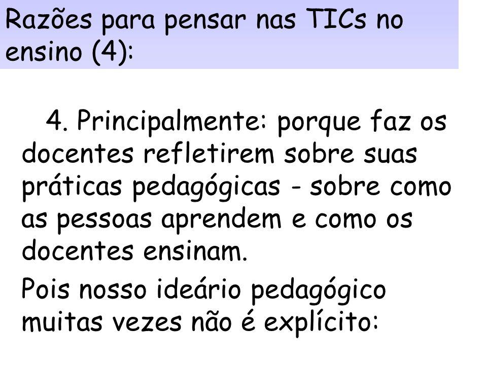 Razões contextuais para pensar nas TICs no ensino (3): 3. Para os alunos de cursos de Biblioteconomia e Ciência da Informação, especificamente: Maiore