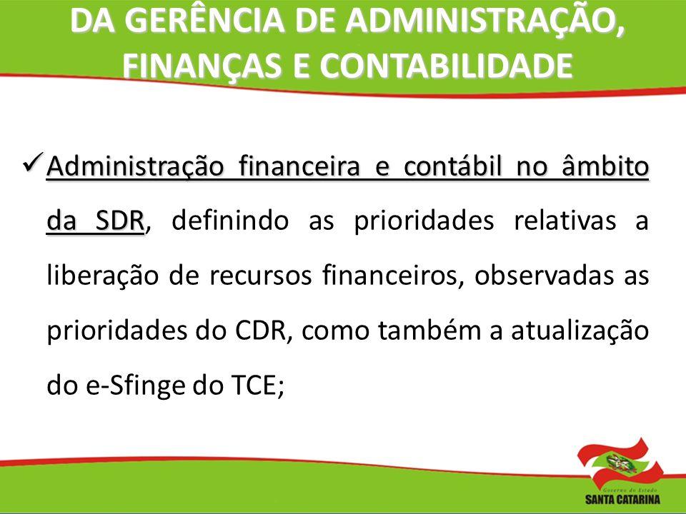DA GERÊNCIA DE ADMINISTRAÇÃO, FINANÇAS E CONTABILIDADE DA GERÊNCIA DE ADMINISTRAÇÃO, FINANÇAS E CONTABILIDADE Administração financeira e contábil no â
