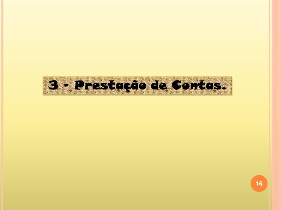 15 3 – Prestação de Contas.