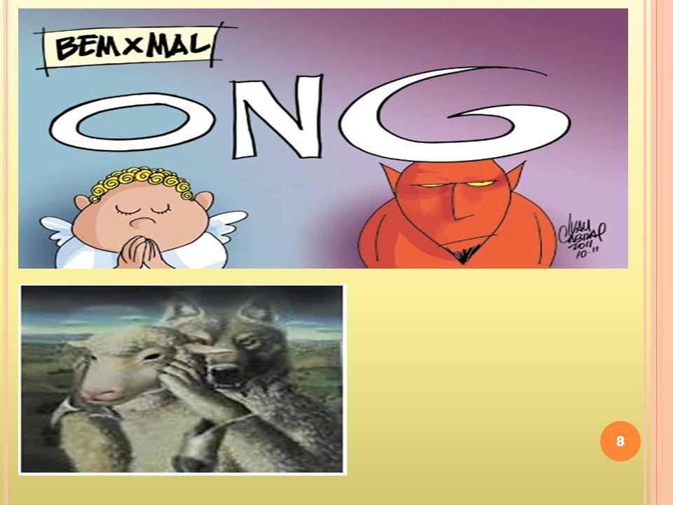 9 Segundo informações do G1, em 2010 o governo federal destinou R$ 3,5 bilhões às ONGs.