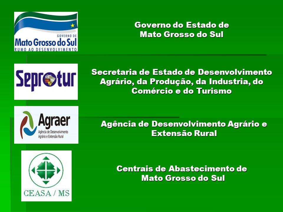 Governo do Estado de Mato Grosso do Sul Agência de Desenvolvimento Agrário e Extensão Rural Centrais de Abastecimento de Mato Grosso do Sul Secretaria