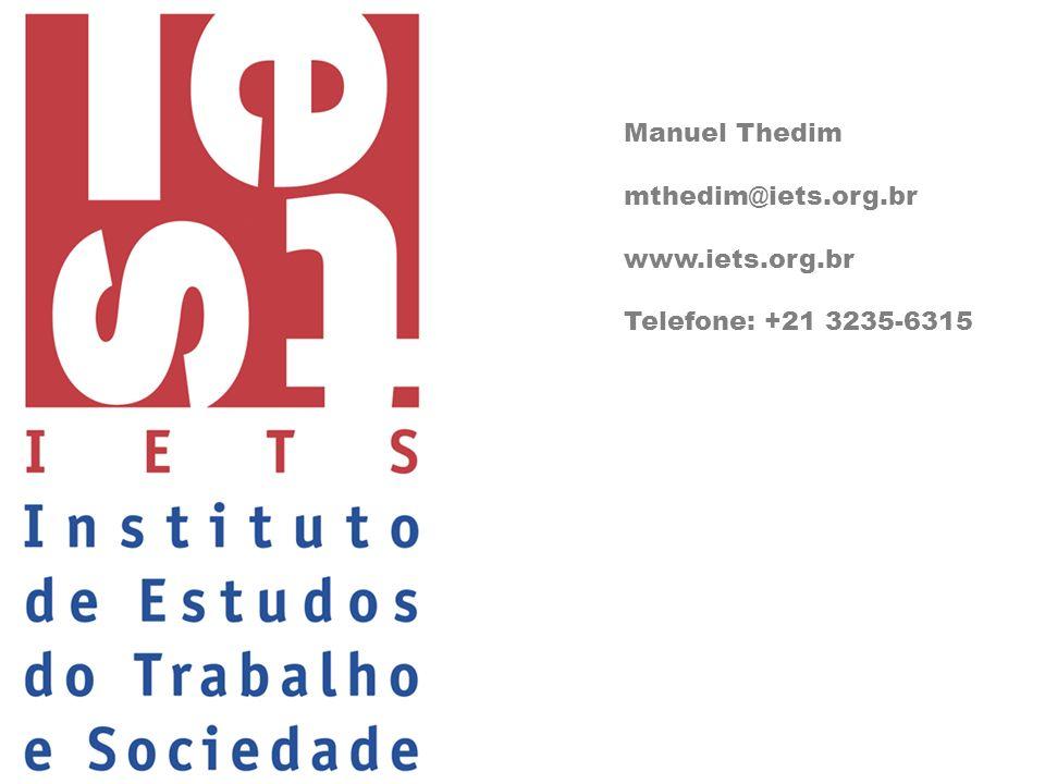 Manuel Thedim mthedim@iets.org.br www.iets.org.br Telefone: +21 3235-6315