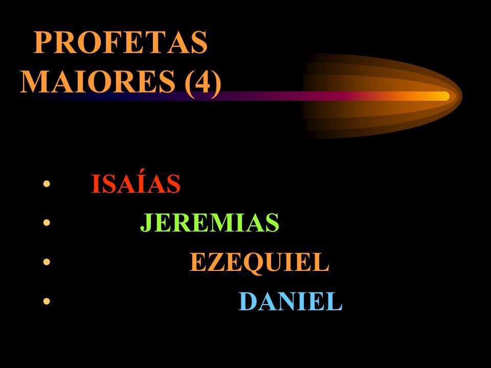 PROFÉTICOS (18) MAIORES (4) MENORES (12) OUTROS (2)