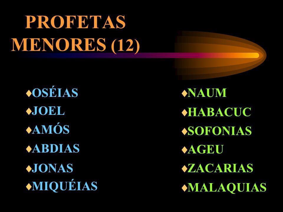 PROFETAS MAIORES (4) ISAÍAS JEREMIAS EZEQUIEL DANIEL