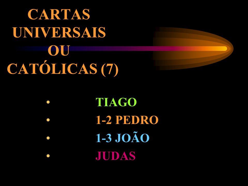 CARTAS PAULINAS (14) ROMANOS 1-2 CORÍNTIOS GÁLATAS EFÉSIOS FILIPENSES COLOSSENSES 1-2 TESSALON. 1-2 TIMÓTEO TITO FILÊMON HEBREUS