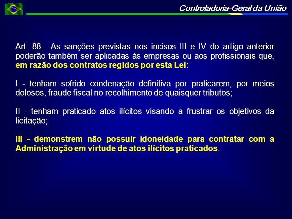 Controladoria-Geral da União Art. 88.