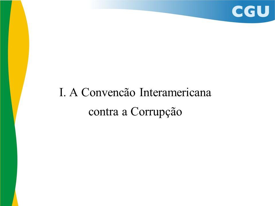 I. A Convencão Interamericana contra a Corrupção