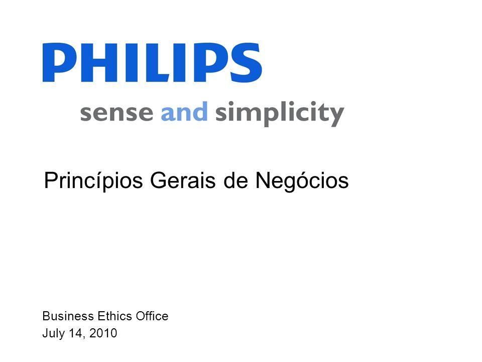 Business Ethics Office July 14, 2010 Princípios Gerais de Negócios