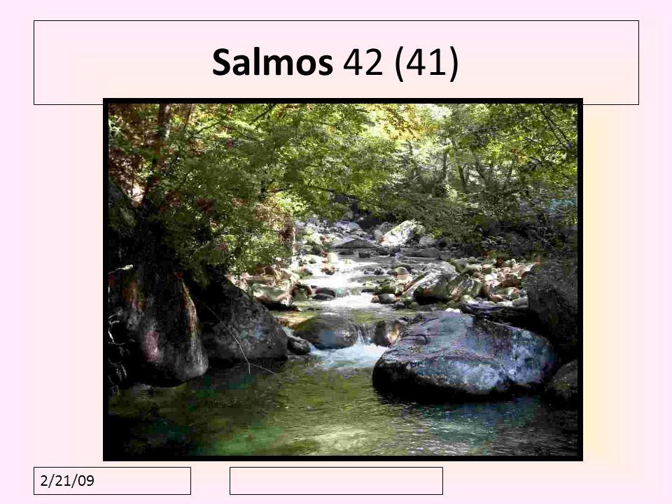 2/21/09 Salmos 42 (41)