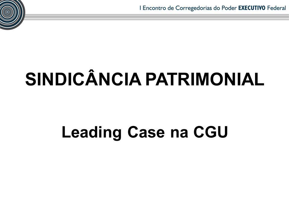 SINDICÂNCIA PATRIMONIAL Leading Case na CGU