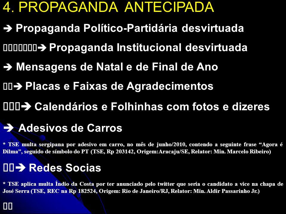 5.INÍCIO DA PROPAGANDA ELEITORAL Res. TSE 23.370/2011 - Art.