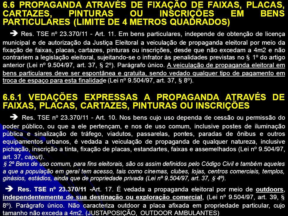 6.7 PROPAGANDA ATRAVÉS DE DISTRIBUIÇÃO DE FOLHETOS, VOLANTES E OUTROS IMPRESSOS Res.
