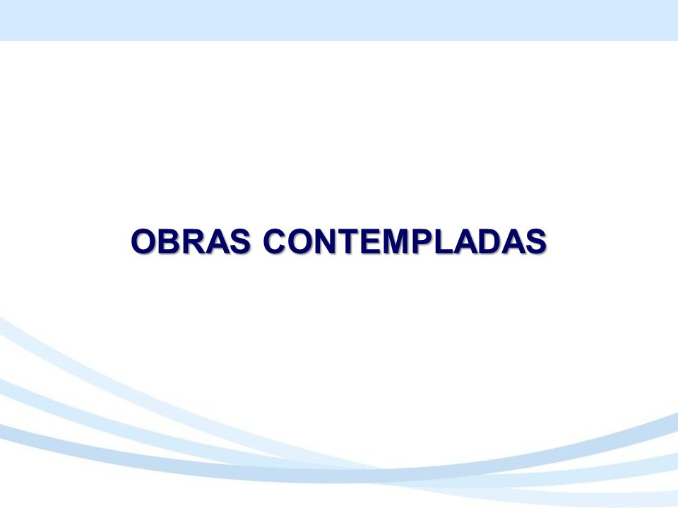 Projetos Área Licenciamentos Recurso Financeiro Aprovado (Oneroso e Não Oneroso ) Licitação Execução da Obra Operação ETAPAS CONCLUÍDAS PAC