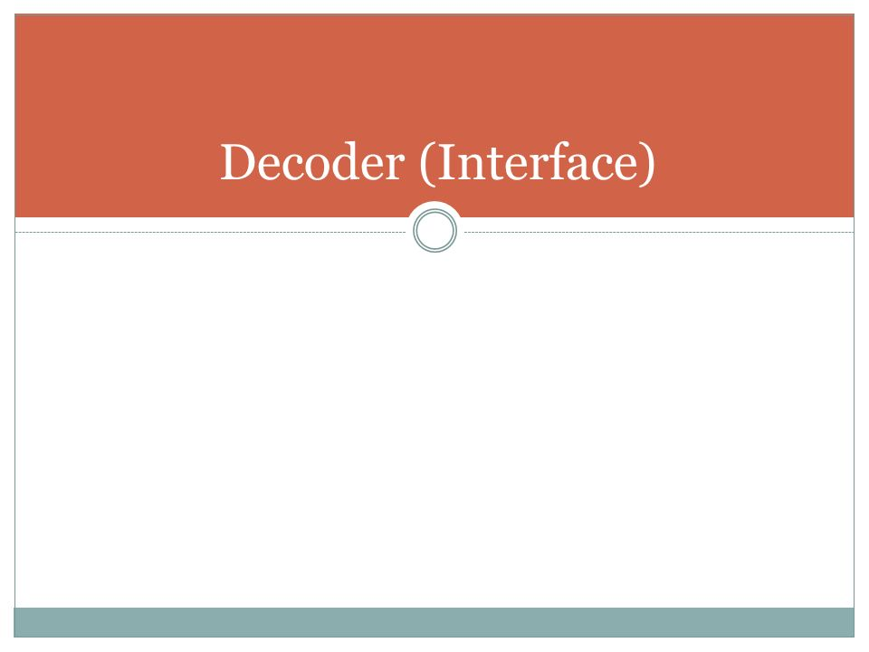 Decoder (Interface)