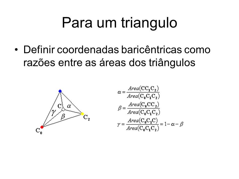 Para um triangulo Definir coordenadas baricêntricas como razões entre as áreas dos triângulos