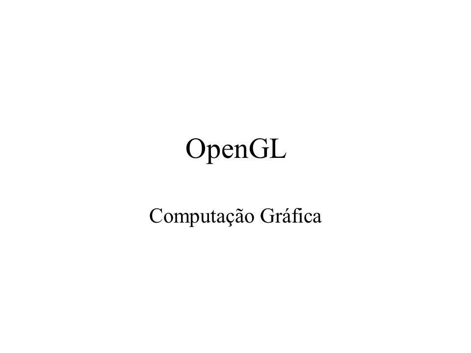 OpenGL Computação Gráfica