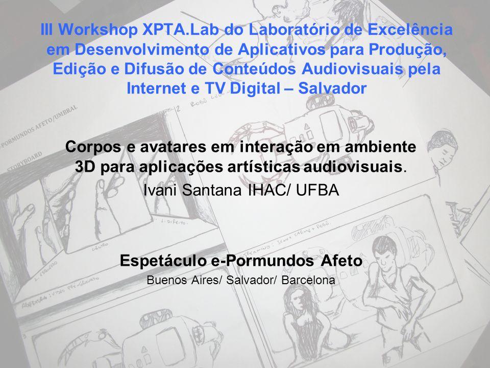 III Workshop XPTA.Lab do Laboratório de Excelência em Desenvolvimento de Aplicativos para Produção, Edição e Difusão de Conteúdos Audiovisuais pela In