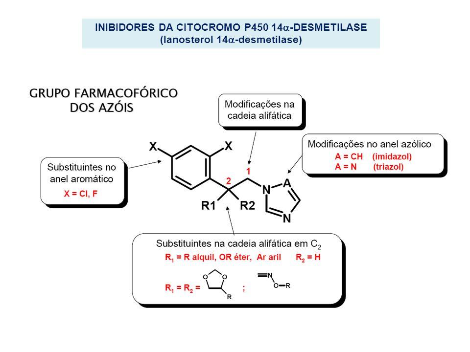 INIBIDORES DA CITOCROMO P450 14 -DESMETILASE (lanosterol 14 -desmetilase)
