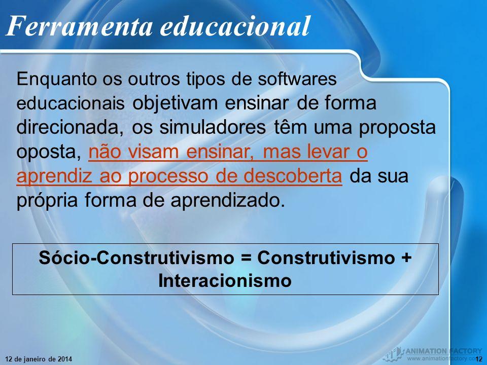12 de janeiro de 201412 Ferramenta educacional Enquanto os outros tipos de softwares educacionais objetivam ensinar de forma direcionada, os simulador
