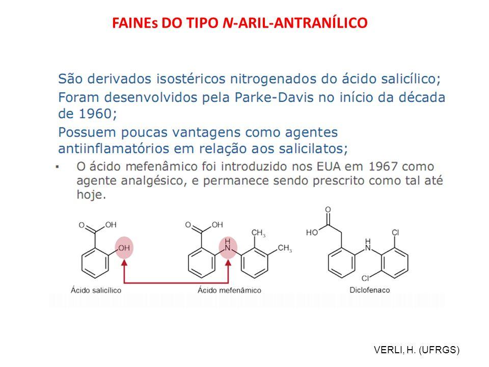 FAINEs DO TIPO N-ARIL-ANTRANÍLICO VERLI, H. (UFRGS)
