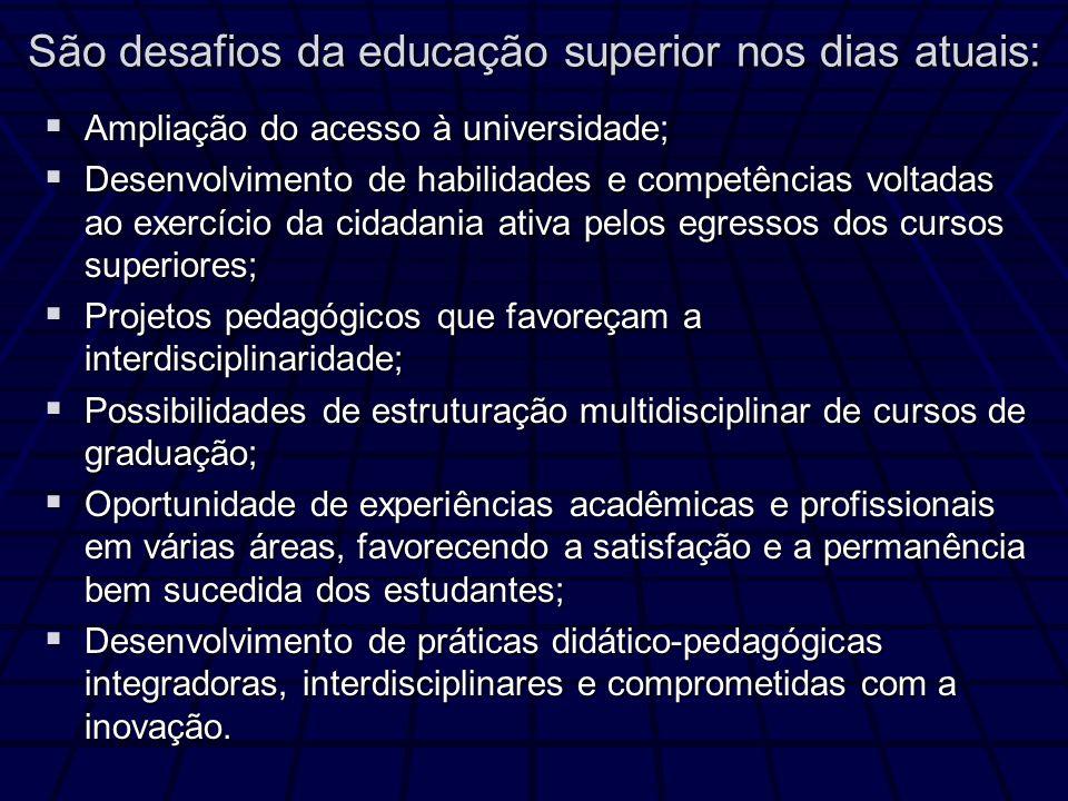 Ampliação do acesso à universidade; Ampliação do acesso à universidade; Desenvolvimento de habilidades e competências voltadas ao exercício da cidadan
